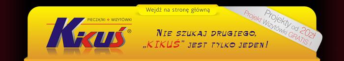 Pieczątki Toruń i Wizytówki - Firma KIKUŚ